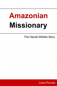 Kindle Book Amazonian Missionary by Carol Purves